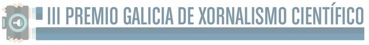 La RAGC convoca el III Premio Galicia de Xornalismo Científico